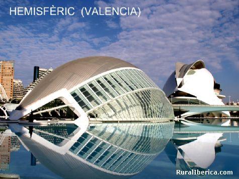 Hemisfèric. Valencia, Comunidad Valenciana - Valencia, Valencia, Comunidad Valenciana